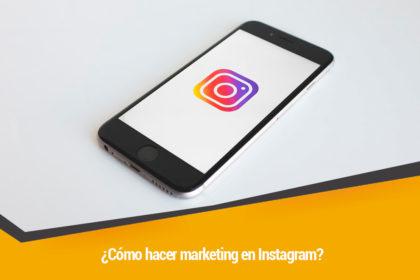 como hacer marketing en instagram