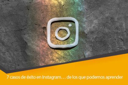 7 casos de exito en instagram