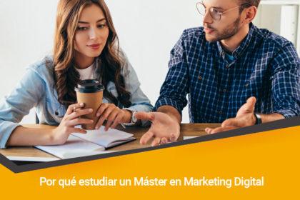 razones por las que debes estudiar un master en marketing digital