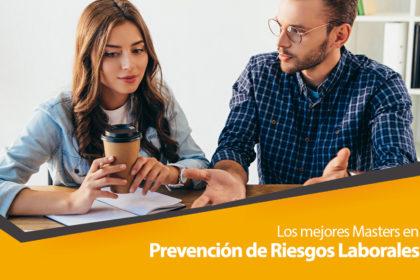 los mejores masters prevencion de riesgos laborales